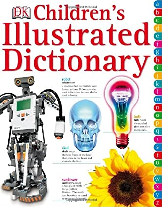 Children's Illustrated Dictionary written by DK Publishing