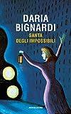 Santa degli impossibili (Italian Edition)