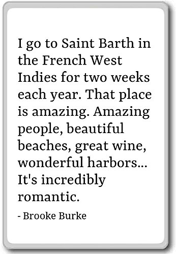 i-go-to-saint-barth-in-the-french-west-indies-brooke-burke-quotes-fridge-magnet-white-calamita-da-fr