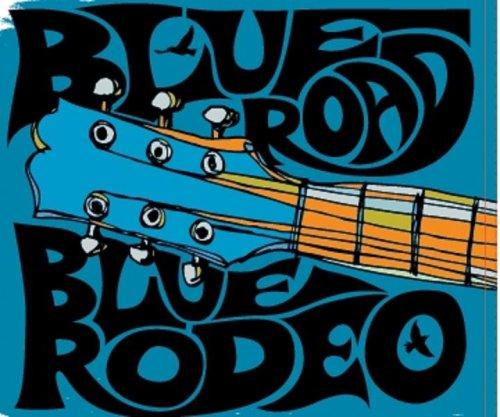 BLUE RODEO - Blue Road - Zortam Music