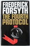 The Fourth Protocol Frederick Forsyth