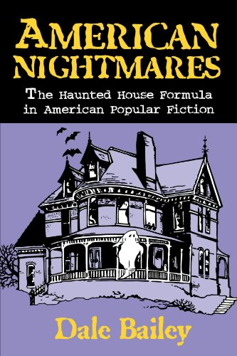 American Nightmares: The Haunted House Formula in American Popular Fiction (Nightmare House compare prices)