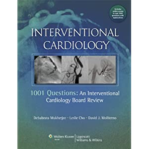 Interventional Cardiology: 1001 Questions: An Interventional Cardiology Board Review 2011 51NwolCb2-L._SL500_AA300_