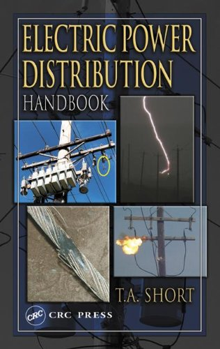 Electric Power Distribution Handbook (Electric Power...