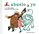img - for Mi abuelo y yo (Spanish Edition) book / textbook / text book