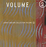 Larry Carlton Collection Volume 2