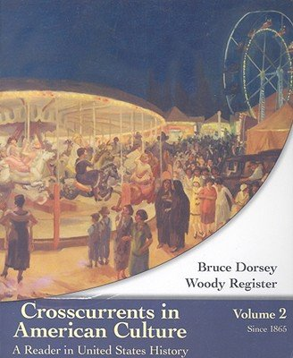 Crosscurrents in American Culture: Instructor's Copy