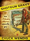 Shotgun Gravy (Atlanta Burns)