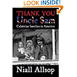 Thank you Uncle Sam: Calabrian families in America