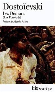 Les démons (les possédés), Dostoïevski, Fedor Mikhaïlovitch