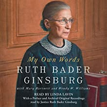 My Own Words Audiobook by Ruth Bader Ginsburg, Mary Hartnett, Wendy W. Williams Narrated by Linda Lavin