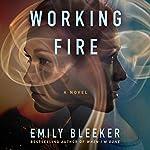 Working Fire   Emily Bleeker