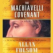 The Machiavelli Covenant | [Allan Folsom]