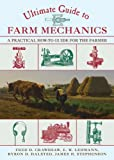 img - for Ultimate Guide to Farm Mechanics: A Practical How-To Guide for the Farmer book / textbook / text book