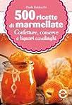500 ricette di marmellate (eNewton Ma...