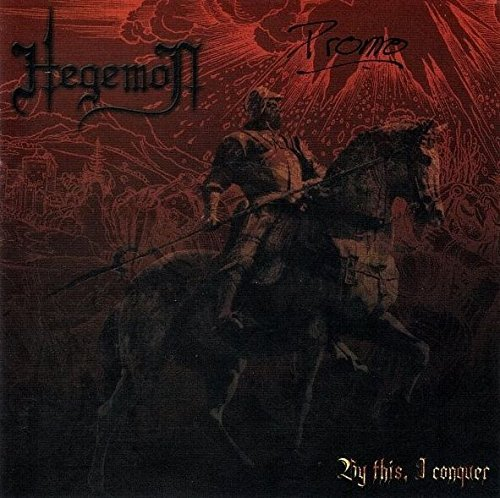 HEGEMON-BY THIS, I CONQUER by Hegemon
