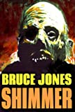 img - for SHIMMER: A SUPERNATURAL HORROR THRILLER book / textbook / text book