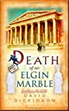 Death of an Elgin Marble (1472105133) by Dickinson, David