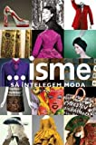 ...isme - Sa intelegem moda (Romanian Edition)