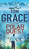 Tom Grace Polar Quest