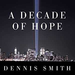 A Decade of Hope Audiobook