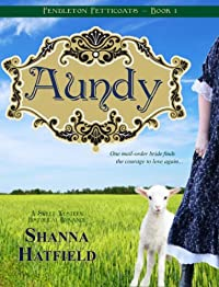 Aundy: by Shanna Hatfield ebook deal