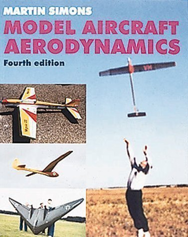 Model Aircraft Aerodynamics by Simons, Martin 4th (fourth) Revised Edition (1999) (Model Aircraft Aerodynamics compare prices)