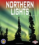 Janet Piehl Northern Lights (Pull Ahead Books - Forces of Nature)