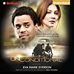 Unconditional: A Novel   Eva Marie Everson