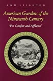 """American Gardens of the Nineteenth Century: """"For Comfort and Affluence"""""""