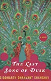 img - for The Last Song of Dusk: A Novel book / textbook / text book
