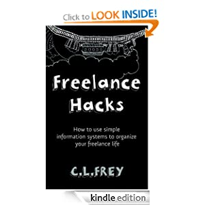Freelance Hacks: How to use simple information systems to organize your freelance life