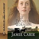 The Duchess and the Dragon | Jamie Carie