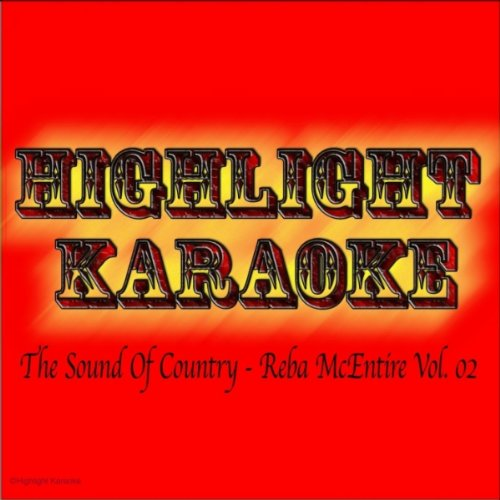 The Sound of Country : Reba McEntire, Vol. 02 (Karaoke In the Style of Reba McEntire)