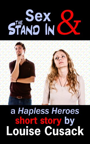 Sex & the Stand In (Hapless Heroes)
