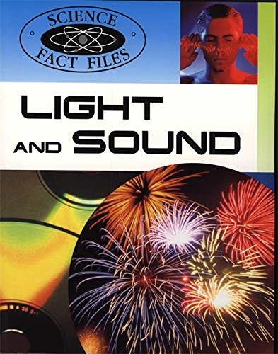 Light and Sound (Science Fact Files)