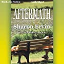 Aftermath Audiobook by Sharon Ervin Narrated by Rebecca Cook