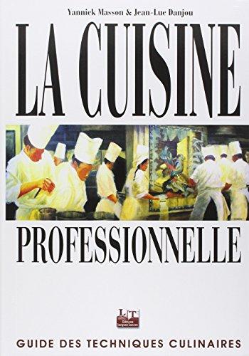 Libro la cuisine de r f rence di michel maincent - La cuisine de reference ...
