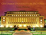 img - for Columbia University in Pictures book / textbook / text book