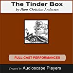 The Tinder Box | Hans Christian Andersen