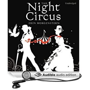 The Night Circus (Unabridged)