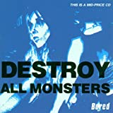 Boredby Destroy All Monsters
