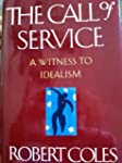The Call of Service: A Witness to Ide...