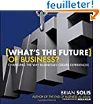 What's the Future of Business?: Chang...