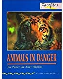 Animals in Danger (Oxford Bookworms: Factfiles)