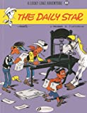 Lucky Luke Vol.41: The Daily Star (Lucky Luke Adventures) Jean Leturgie