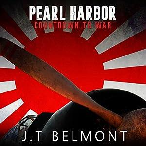 Pearl Harbor: Countdown to War Hörbuch von J.T. Belmont Gesprochen von: David Gilmore