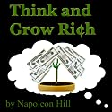 Think and Grow Rich Audiobook by Napoleon Hill Narrated by Jim Killavey