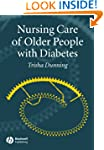 Nursing Care of Older People with Dia...