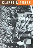 img - for Claret and Amber in Black and White: Bradford City AFC's Premiership Season 1999-2000 book / textbook / text book